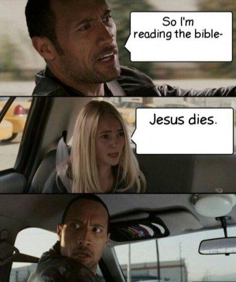 SPOILERS. . 50 Pm l reading the bible- NI, Jars dies. I. say whaaat?