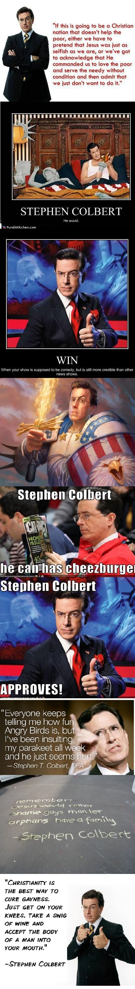 Stephen Colbert comp. I hope you lol'd. if this ' ' ta '.lloll. a Christian nation that deem? help the pear, either we have ta pretend that Jesus was inst as se