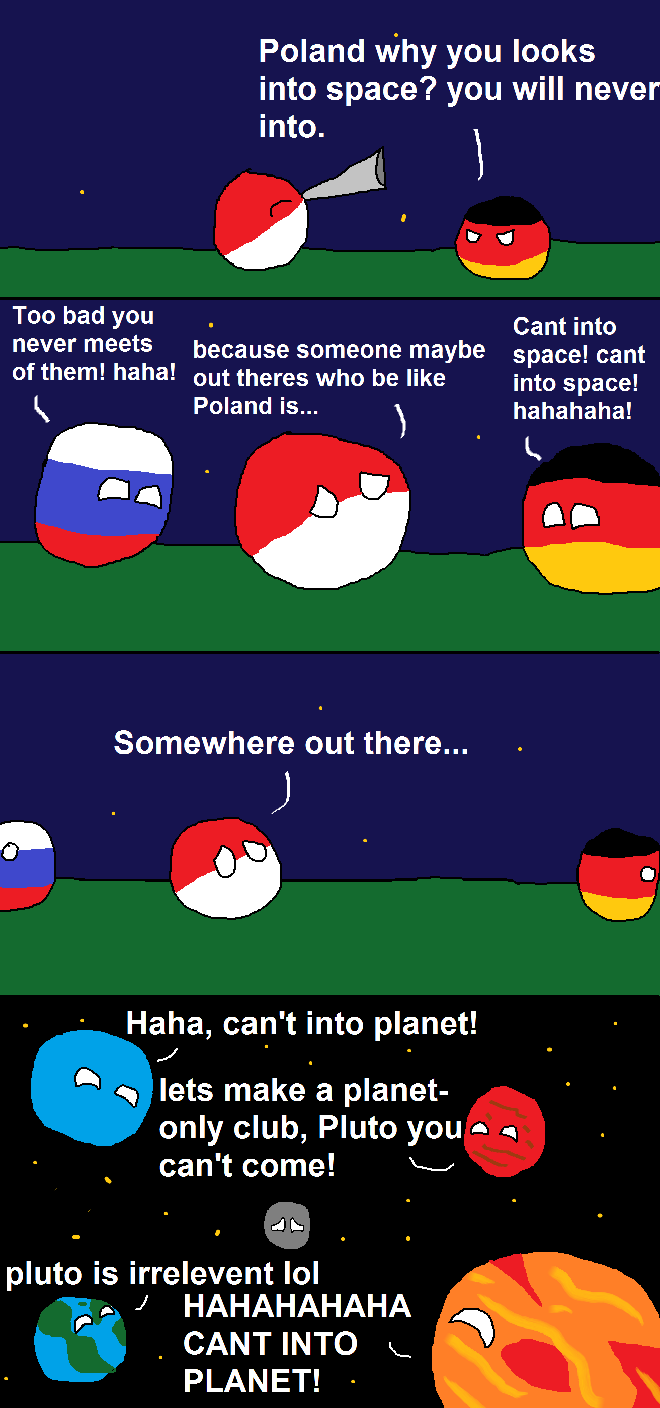 "Take a drink every time they say ""into"". r/polandball (AaronC14) Remind you of anything?. Poland why you looks into space? you will never into. l Too bad you Ca"