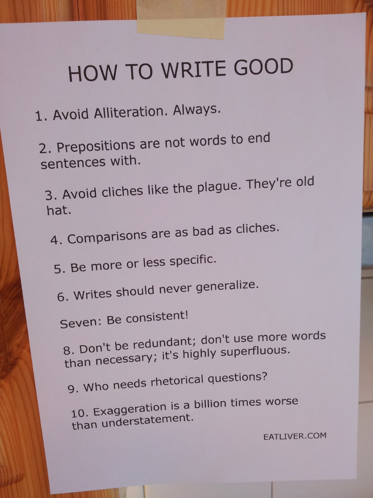 Take a, Lessen. I, dont own these cawtent. 3. Avoid cliches like the plague. They' re old hat. A. Comparisons are as bad as cliches. 5. Be more or less specific
