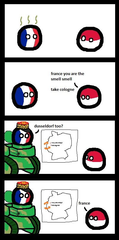 Take Cologne. r/polandball (written by /u/Hamshanky, drawn and posted by /u/scottishdrunkard) .. > France > Invading Germany Mfw