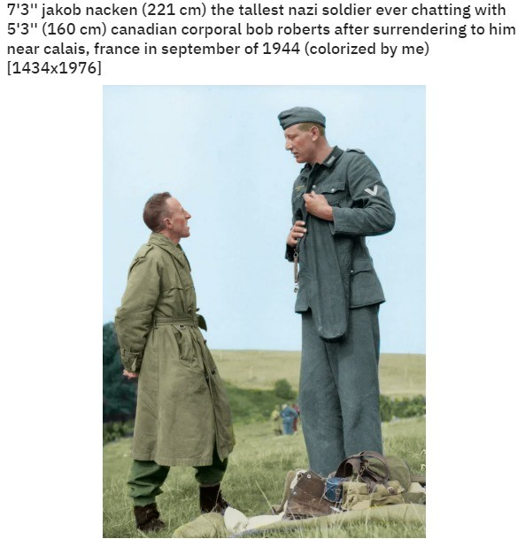 Tallest NAzi Ever. .. how did the tallest nazi last untill 1944 is my question.