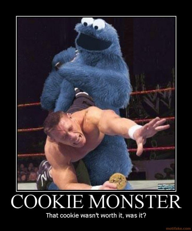 Tap out!. . Cr) C) MONSTER That cookie snt worth it, was it'?