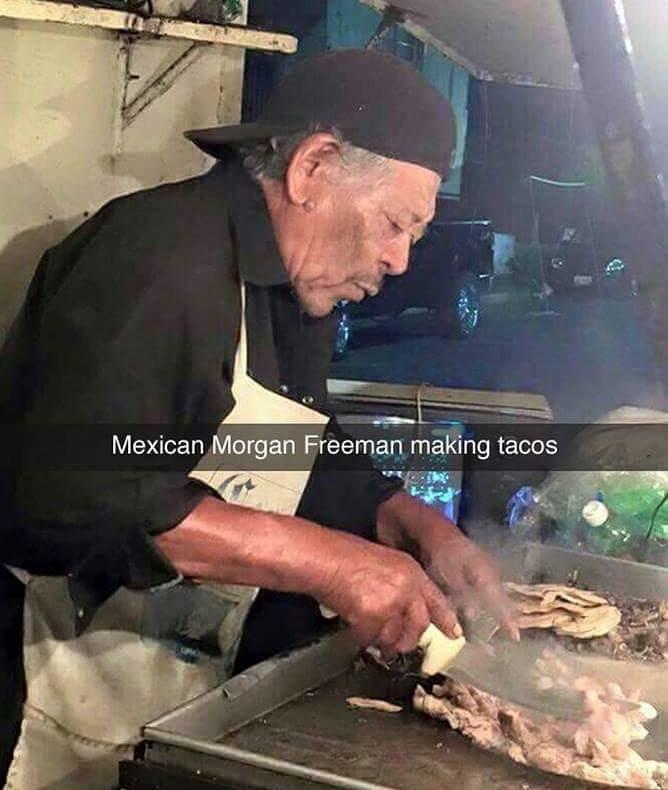 Taqueria. . Mexican Morgan Freeman making tacos. Morgan Libre.