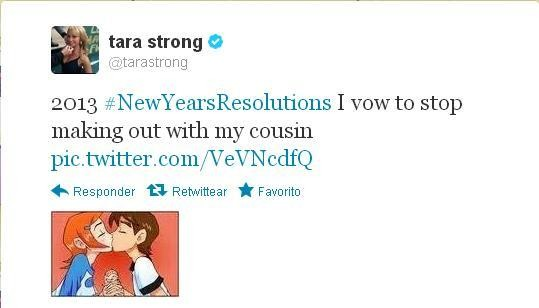 "Tara Strong has a sense of humor.. . I I tara strong G k frf). tarastrong 2013 I vow to stop making out with my cousin co 111 /V EVEN cdfa H Responder "". No!"