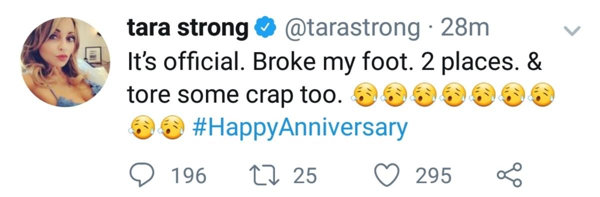 """Tara. . tara strong ( @tarastrong - It' s official. Broke my foot 2 places. tr i',"""" ) eii' lii) #Happy Anniversary. Uh oh lads."""
