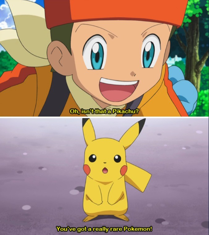 tard. .. Ah yes, a Pokémon found in almost every game. I guess if he's traveling with Cilan, this is Unova where there are no wild Pikachu, so I guess that's fair.