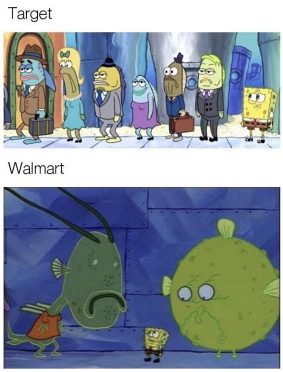 Target vs Walmart. .. I'm convince these memes are made by Target CEOs to try to make target look more inviting.