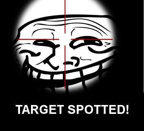 Target spotted. . TARGET SPOTTED!. Someone thumbs down (N)