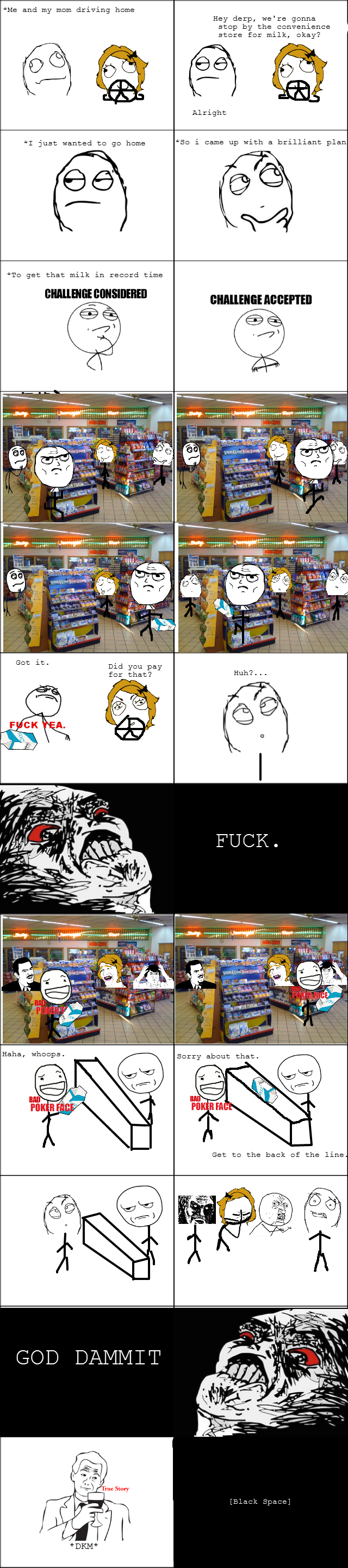 That awkward moment when.... OC First rage comic. Constructive criticism would be welcomed. Top 200! Top 150!! Top 100!!!.. Nice OC man, thumb ^^