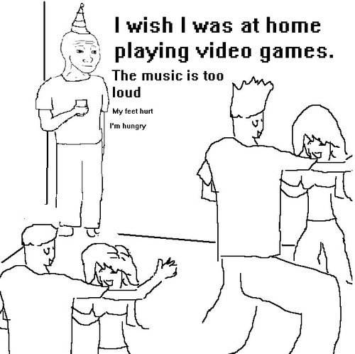 That feel.... Maybe repost, idk. A I wish IVES at home 53-; playing video games. The music is tun laud My feet hurl I' m hungry. do you even lift?