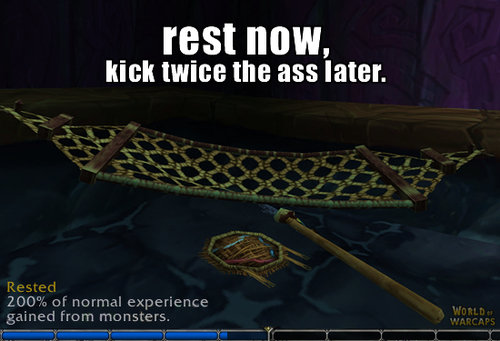 That is how it's done. Rest Now<br /> Kick Ass Later. TBS! Milli, ml: twice the as later.. Rest is acquired when you log out in an inn or major city, not just typing /sleep on a hammock. Pffftt... noob.