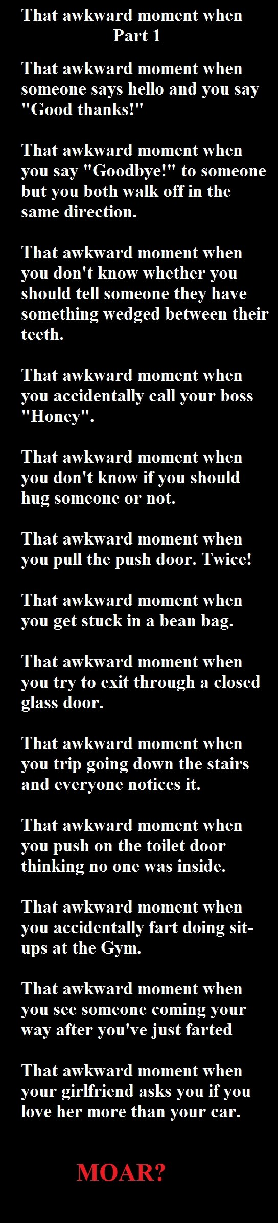 """That Awkward Moment When Part 1. 20+ for more. That awkward moment when Part I That awkward moment when someone says hello and you say Good thanks!"""" That awkwar"""