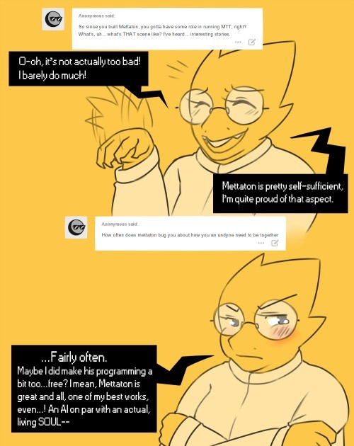 The ask alphys blog. So i'm sharing it Again, sauce: I just wanted to share this silly little blog that honestly does get a tiny bit emotional at times. lolloll
