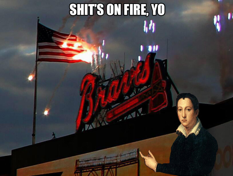 The Atlanta Braves burn the American Fla. . SHE' S tol FIRE. YO
