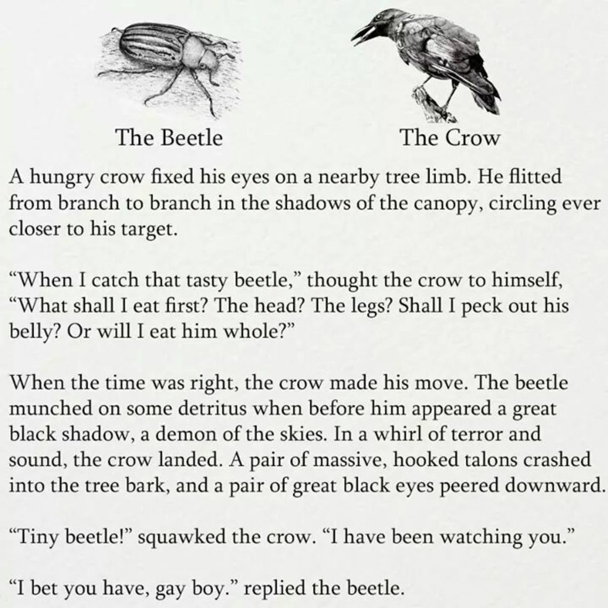 The Beetle and the Crow. .. I prefer this version.