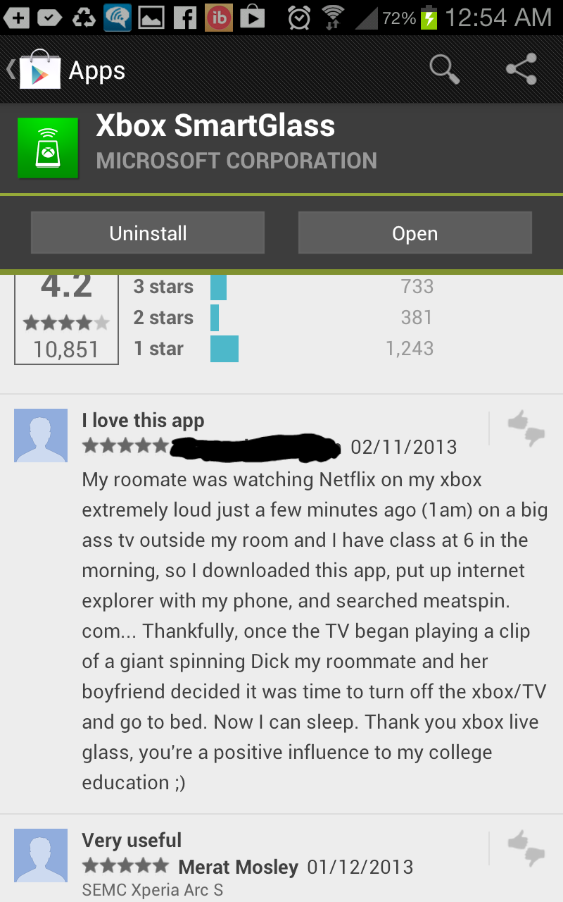 The best app review ever!. I lol'd for like 5 minutes. I love this app 0211112013 My roomate was watching Netflix on my xbox extremely loud just a few minutes a