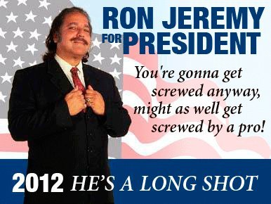 The best candidate. . Ill. night as l' get by as pro! 2012 HE' S A LONG SHOT