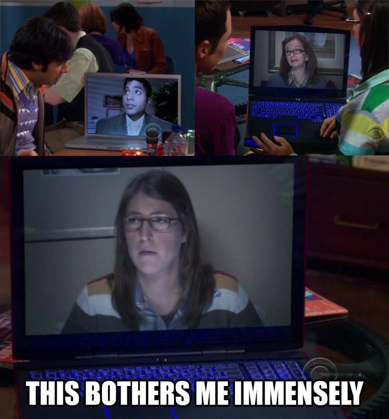 The Big Bang Theory. Just, this.. The first person who gets it, wins the internet.. THIS ' I' HEIRS ME IMMENSELY. The fact they are looking in different directions away from their own screen.