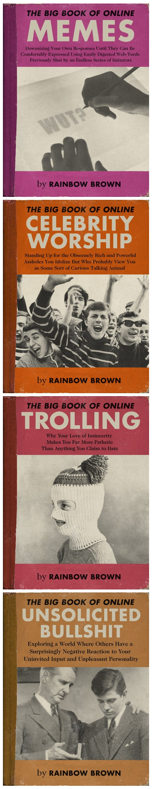 The big book. ekoms.. Rainbow Brown deserves a Pulitzer