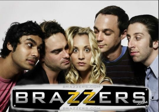 The Big Brazzers Theory. .