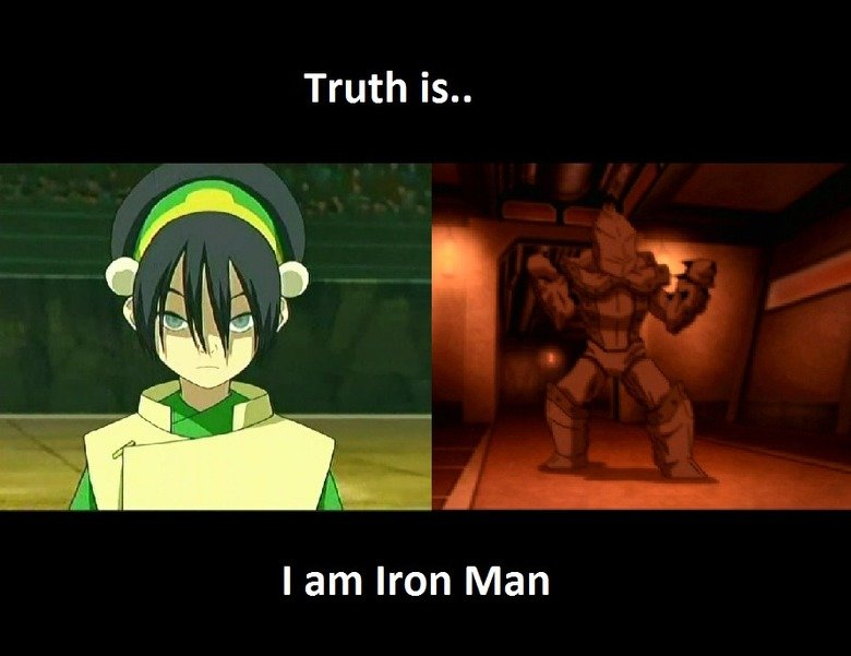 The Big Reveal. Tophs Mark 1 suit. Truth is.. lam Iron Man. So I guess you could say that toph is a Fe-male. Please love me.