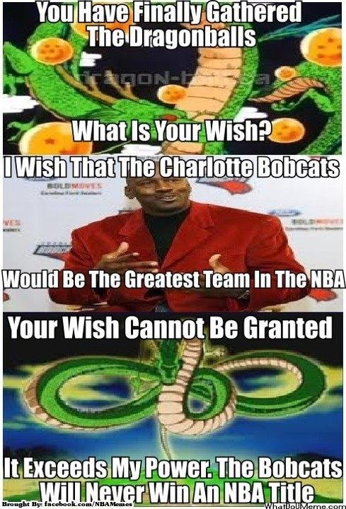 The Bobcats. Credit: NBAmemes. wouldl Bit Tm} In The' NBA You ca% Be % nied. NBA joke.....well.....yeah :/