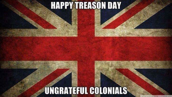 The British would like to say.... Happy 4th day of the 7st month... WE THE PEOPLE E T H E P E O P L E