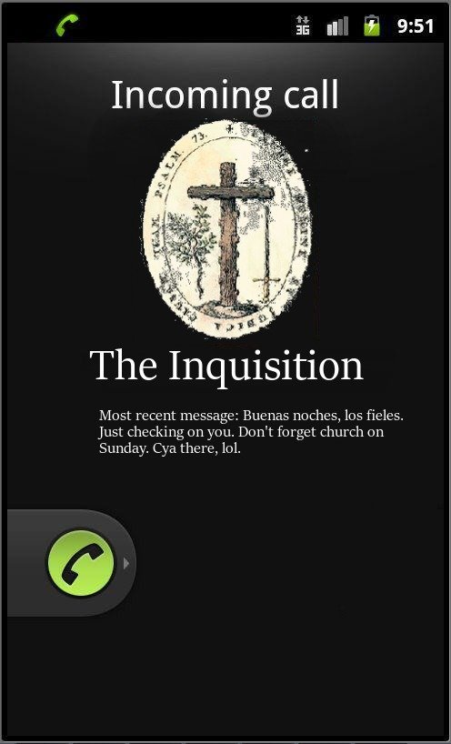 The Day Approaches. . Milt Incomin call The Inquisition lolfish' s. Just cht? cking Canyou. Dorfs forgat church an Sunday. Cya there, .