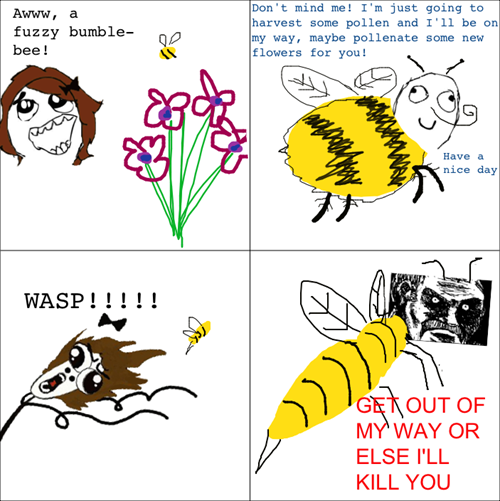 The Difference Between Bees and Wasps!. . wmm, a fuzzy bumble- tpp Don' t mind met I' m just going ta harvest same pollen and I' ll be an my way, maybe pollenat