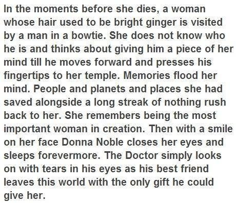 The Doctor's Feels. . In the moments before she dies, a woman whose hair used to be bright ginger is visited by a man in a bowtie. She does not know who he is a