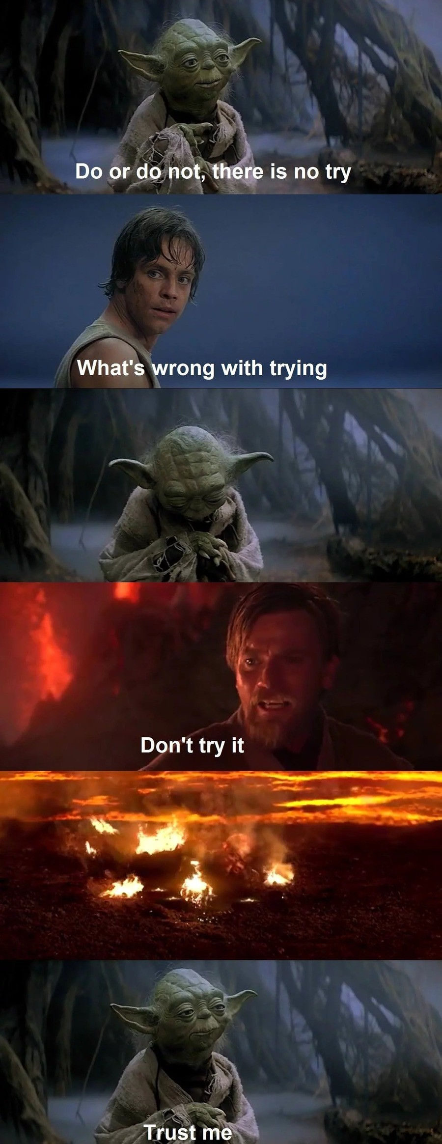 The don't call him master for nothing. join list: StarWarsStuff (288 subs)Mention History.. Trust him you dont want to end up as one of the try guys