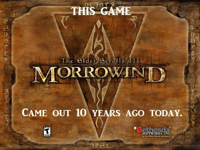 The Elder Scrolls. do not look at tags. it. Childr. 5 f' CAME OUT 10 -_YEA. RS AGO TODAY.. I played a single savegame for 3 years. real life years.