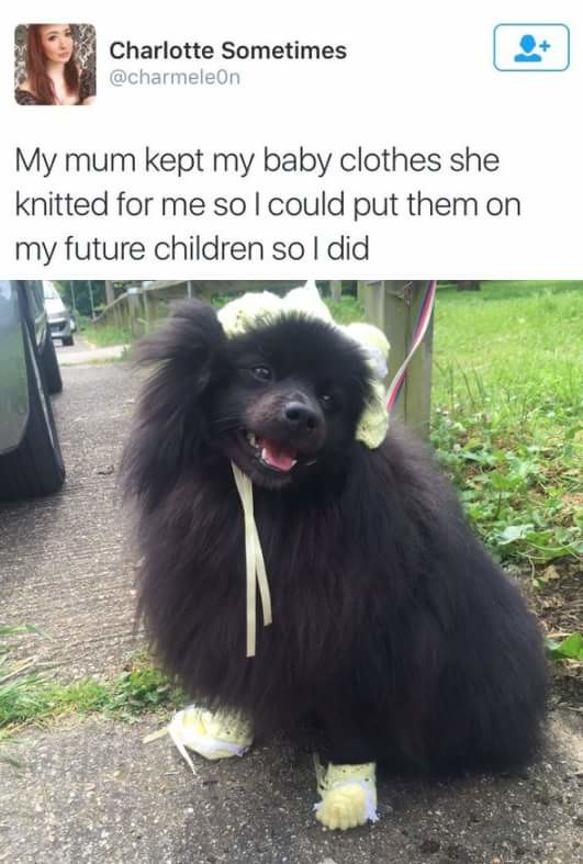 """the grandchild. . an MI"""" an m In H My -'"""" itt"""" kept my baby clothes 'lth' t' d knitted fer me so I could put them on my future children so I did. hfw"""
