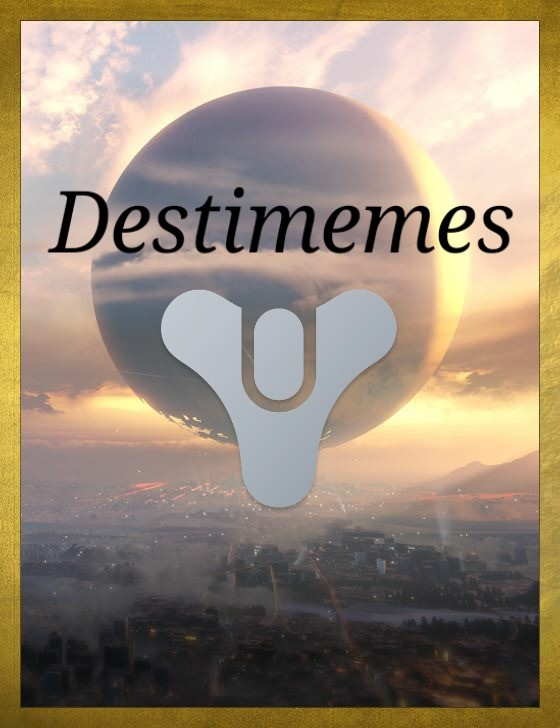 The Iron destimemed 8!. join list: Destimemes (34 subs)Mention History Crota join list:. did you do the invations of the nine this week? their comment about mara being in danger is music to my ears, i hope she gets stuck in a time loop dying over an