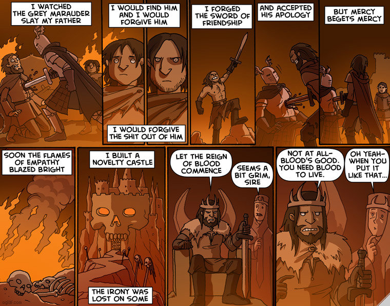 The irony was lost on some. Source is Oglaf.com Great comics, not entirely sfw.. I WATCH ED THE {BRET P-' |. AKALI' DEIR MT FATHER SOON THE FLAME' -3 BLADED I W