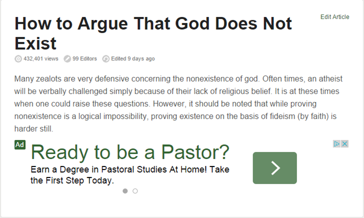 The Irony. . How to Argue That God Does Not Exist 432, 401 views 99 Editors Edited 9 days ago Many zealots are very defensive concerning the nonexistence of god