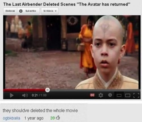 "The Last Airbender. . The Last Airbender Deleted Scenes ""The Avatar has rammed"" ct"", uniquer- they shouldve deleted the whale meme. lets all go to lake laogai, shall we?"