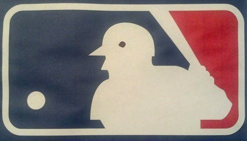 "The MLB Logo is Just a Bird With Arms. .. ""TWEET TWEET TWEET!"""