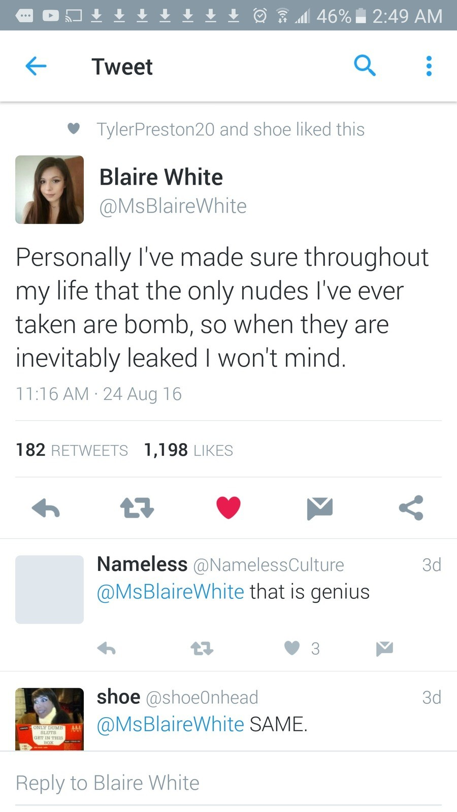 The trannie queen. . 4- Tweet Cl and shoe liked this Blaire White Personally I' made sure throughout my life that the only nudes I' ever taken are bomb, so when