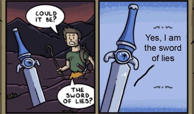 the truth. .. its the sword of sarcasm.