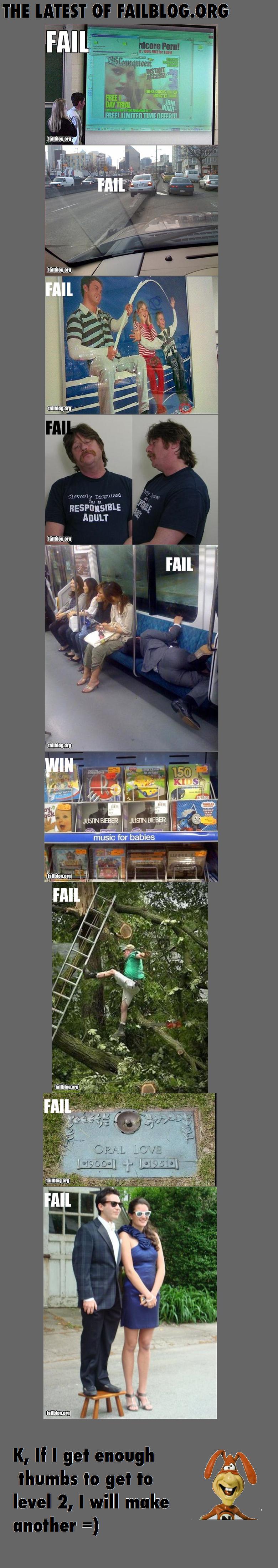 The Latest of FailBlog. I needa get to level 2.. paradox funny but i REALLY hate thumb whores
