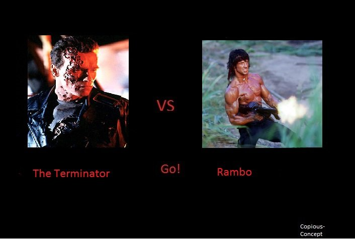 The Terminator Vs Rambo. Who would win in a fight?. Copious- Concept. Terminator