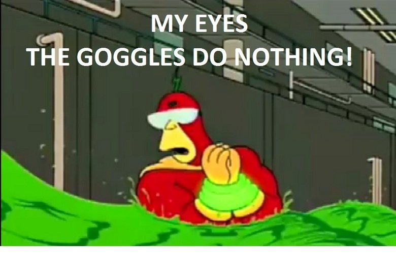 Dark Simpsons Quotes - The Goggles Do Nothing