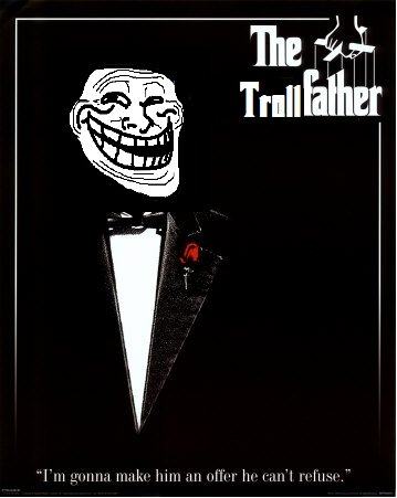 The Trollfather. OC If you need more funny pics .....<br /> Just tell me what it should be about.