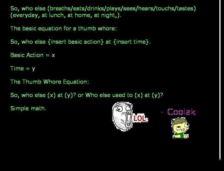 The Thumb Whore Equation. Elementary, my dear boy.. Tine [olisit: ': ': for El thumb wht: yryr, it: = it Terrye y The Thumb Whore ':