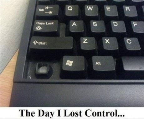 the day i lost control. . The may I Lost Control.... WOOT!