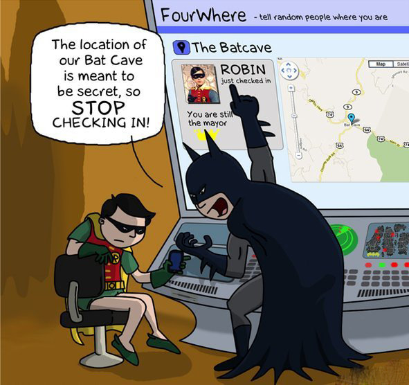 The batcave. Please thumb either way before pressing next <br /> JLJ. Everwhere we The location Mt' our Bat Cave is meant to illgal, secret, so STOP CHECK