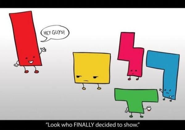 "The asshole of tetris. . .. . e TIME! "" In aha. Oh the days of tetris..."