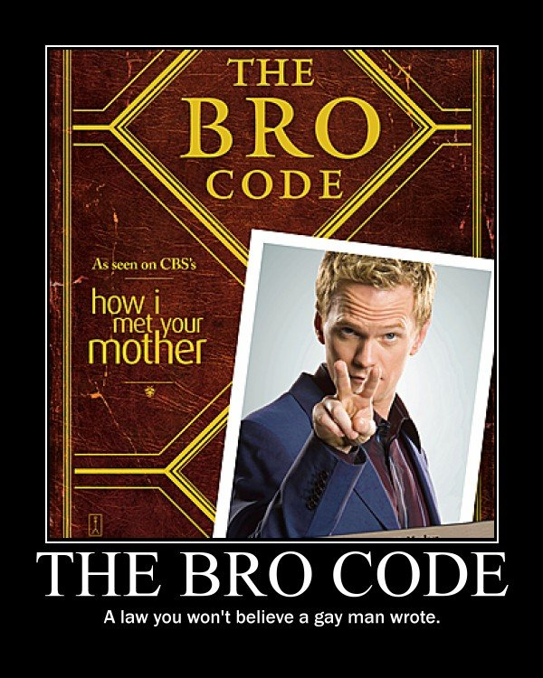 """The Bro Code. Original Tags. Check out my other pictures <a href=""""pictures/1010950/Boobs+in+Cars/"""" target=blank>funnyjunk.com/funny_pictures/101"""